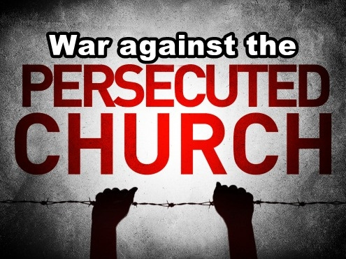the-persecuted-church War against